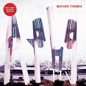 Ariel Pink's Haunted Graffiti_Mature Themes