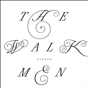The Walkmen_Heaven