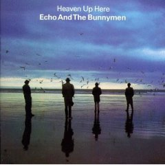Echo & the Bunnymen_Heaven Up Here