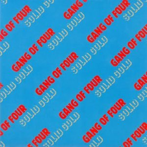 Gang Of Four_Solid Gold