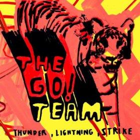 The Go Team!_ Thunder Lightning Strike