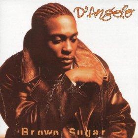 D'Angelo_Brown Sugar