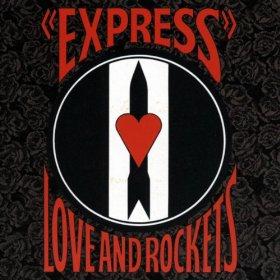 Love & Rockets_Express