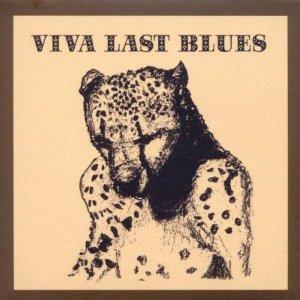 Palace Music_Viva Last Blues