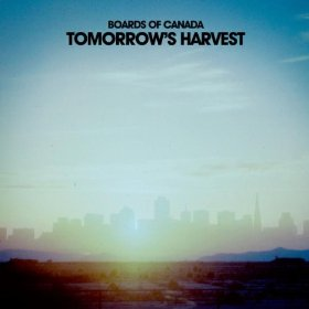 Boards of Canada_Tomorrow's Harvest