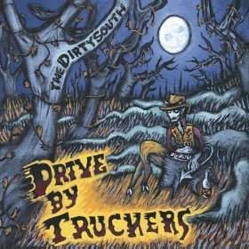 DRIVE-BY TRUCKERS_THE DIRTY SOUTH