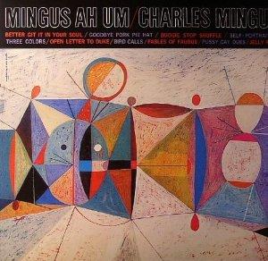 CHARLES MINGUS_MINGUS AH UM