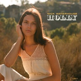 Nick WAterhouse_Holly