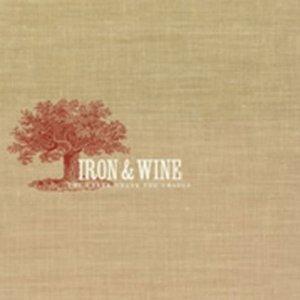 Iron & Wine_The Creek Drank the Cradle