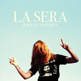 La Sera_Hour Of the Dawn