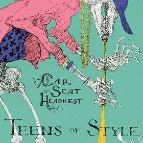 Car Seat Headrest_Teens Of Style