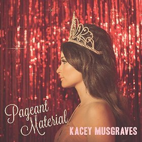 Kacey Musgraves_Pageant Material