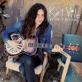 Kurt Vile_b'lieve i'm going down