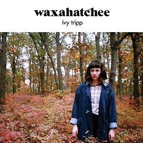 Waxahatchee_Ivy Tripp