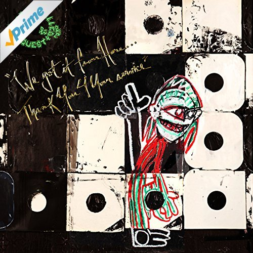 A Tribe Called Quest_We Got It From Here