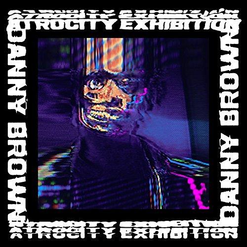 Danny Brown_Atrocity Exhibition