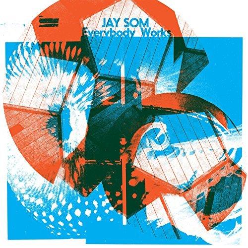 Jay Som_Everybody Works
