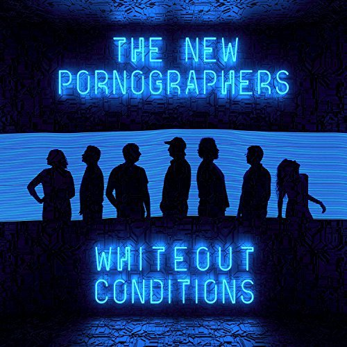 The New Pornographers_Whiteout Conditions