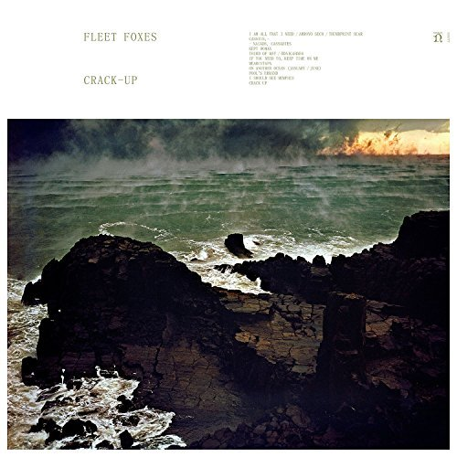 FLEET FOXES_CRACK-UP