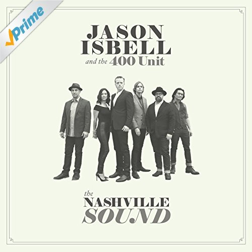 JASON ISBELL_THE NASHVILLE SOUND