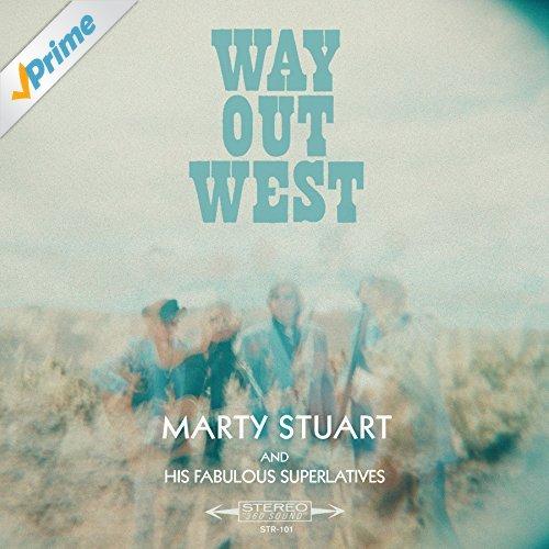 Marty Stuart_Way Out West
